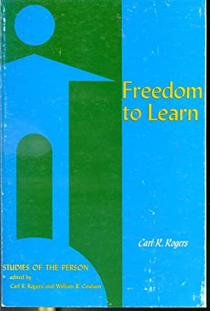 Freedom to Learn - Carl Ransom Rogers, H. Jerome Freiberg ...