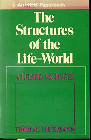 the life world of alfred schutz Life he was born in austria, studied law in vienna, worked as an international lawyer for reitler and company, and moved to the united states in 1939, where he became a member of the faculty of the new schoolhe worked on phenomenology, social science methodology and the philosophy of edmund husserl, william james and others work schutz's principle task was to create a philosophical.