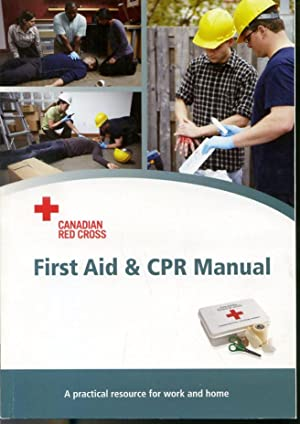 First Aid & CPR Manual - A: Canadian Red Cross