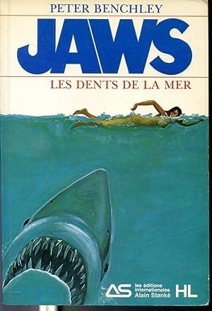 Jaws Les dents de la mer: Peter Benchley, traduit