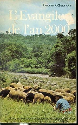 L'Évangile de l'an 2000 - La paix: Laurent Gagnon, Monique