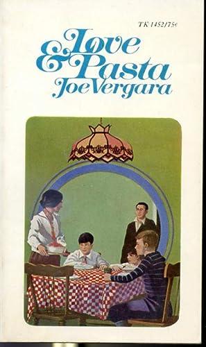 Love Pasta - A recollection: Joe Vergara