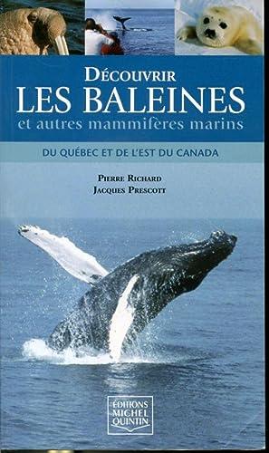 Découvrir les baleines et autres mammifères marins: Pierre Richard, Jacques