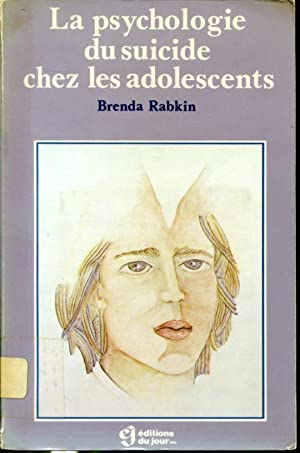 La psychologie du suicide chez les adolescents: Brenda Rabkin, traduction