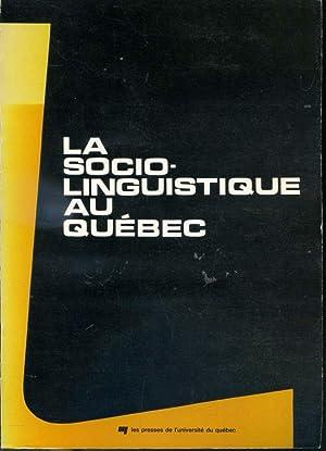La Sociolinguistique au Québec Cahier de linguistique: Henrietta Cedergren, Anne-Marie