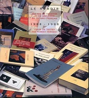 Le Nordir : 10 ans de création: Pierre Albert, Marlène