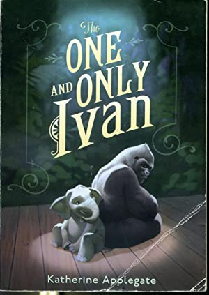 The One and Only Ivan - First: Katherine Applegate