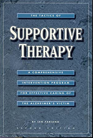 The Tactics of Supportive Therapy : A: Len Fabiano
