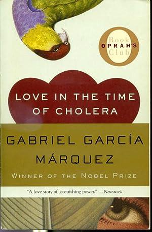 Love in the Time of Cholera -: Gabriel Garcia Marquez,