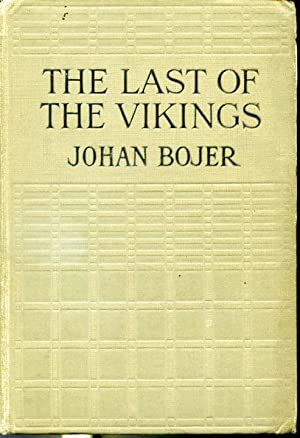 The last of the Vikings: Johan Bojer, translated