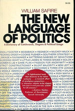 The New Language of Politics : A: William Safire