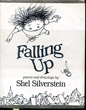 Falling Up - Poems and drawings: Shel Silverstein
