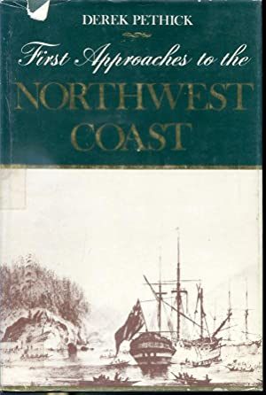 First Approaches to the Northwest Coast: Derek Pethick