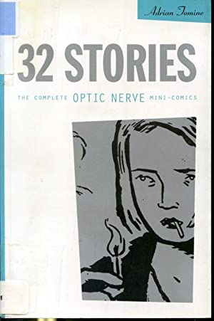 32 Stories : The Complete Optic Nerve: Adrian Tomine