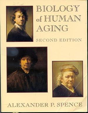 Biology of Human Aging: Alexander P. Spence