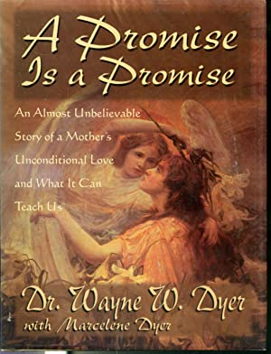 A Promise is a Promise: Dr. Wayne W.