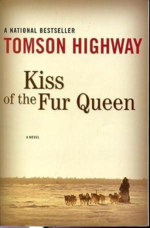 Kiss of the Fur Queen: Tomson Highway