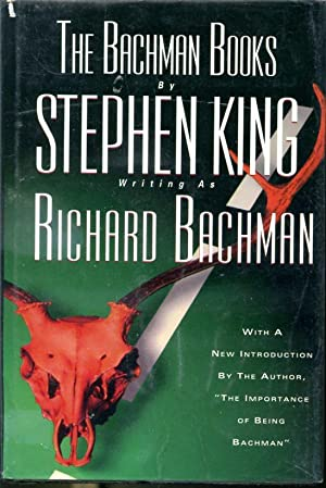 The Bachman Books - Four Early Novels: by Stephen King