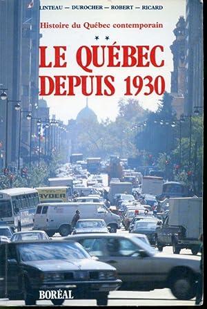 Histoire du Québec contemporain Tome 2 : Paul-André Linteau, René