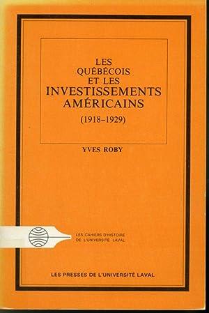 Les Québécois et les investissements américains (1918-1929): Yves Roby