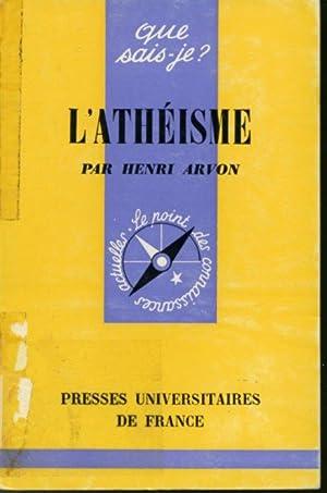 L'athéisme: Henri Arvon