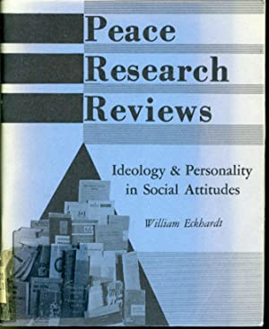 Peace Research Reviews Vol.III #2 : Ideology: William Eckhardt