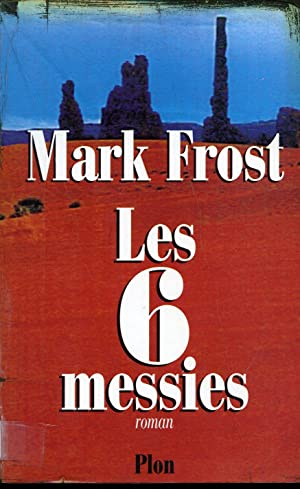 Les 6 messies: Mark Frost