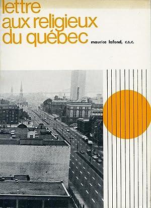 Lettre aux religieux du Québec: Maurice Lafond, c.s.c.