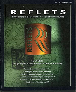 Reflets Revue Ontaroise D'intervention Sociale et Communautaire Vol. 1, No 1, Printemps 1995