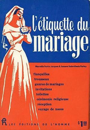 L'étiquette du mariage: Marcelle Fortin Jacques