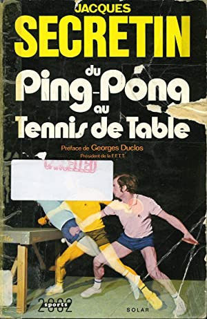 Du ping-pong au tennis de table