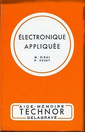 Électronique appliquée: M. Bibal - P. Heiny