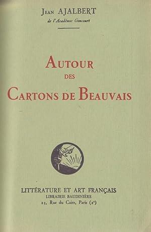 Autour des cartons de Beauvais: AJALBERT Jean
