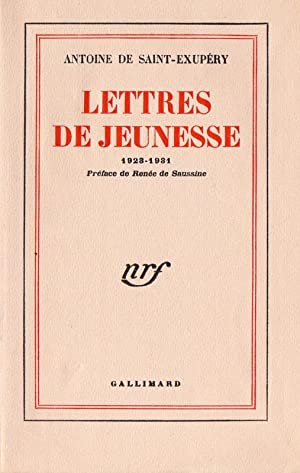 Lettres de Jeunesse 1923-1931: SAINT EXUPERY Antoine