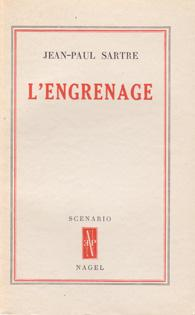 L?Engrenage: SARTRE Jean-Paul