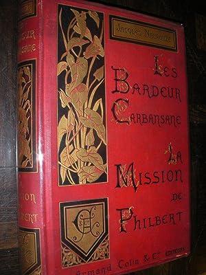 LES BARDEUR CARBANSANE- LA MISSION DE PHILBERT: NAUROUZE JACQUES