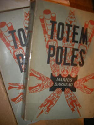 TOTEM POLES (2 VOLUMES): BARBEAU MARIUS