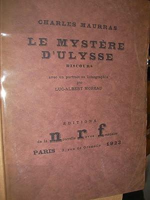 LE MYSTERE D'ULYSSE - DISCOURS: MAURRAS CHARLES