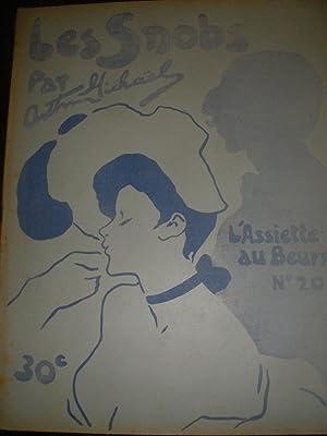 LES SNOBS PAR ARTHUR MICHAEL (N°20- 18 Aout 1901): L'ASSIETTE AU BEURRE