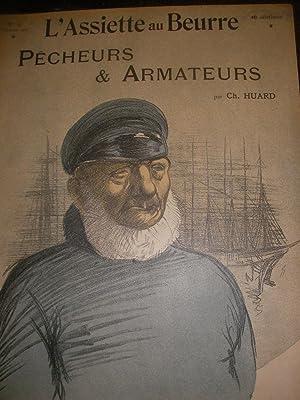 PECHEURS ET ARMATEURS PAR CH.HUARD (N°97-7 FEVRIER 1903): L'ASSIETTE AU BEURRE