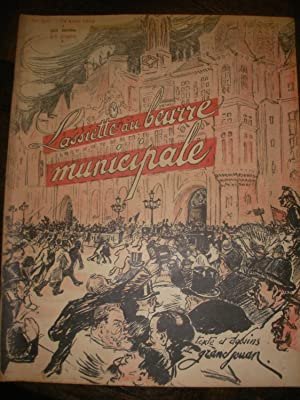 L'ASSIETTE AU BEURRE MUNICIPALE PAR GRANDJOUAN (N°55-19 AVRIL 1902).: L'ASSIETTE AU BEURRE