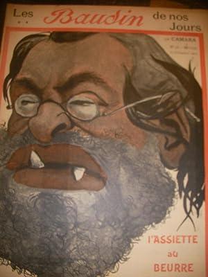 LES BAUDIN DE NOS JOURS PAR CAMARA (N°38-21 DECEMBRE 1901): L'ASSIETTE AU BEURRE