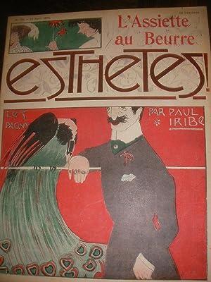 ESTHETES! PAR PAUL IRIBE (N°108-25 AVRIL 1903).: L'ASSIETTE AU BEURRE