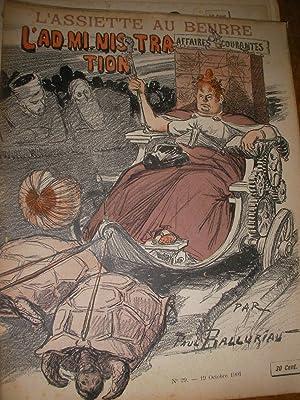 L'ADMINISTRATION PAR PAUL BALLURIAU (N°29-19 OCTOBRE 1901): L'ASSIETTE AU BEURRE
