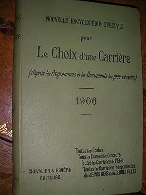 NOUVELLE ENCYCLOPEDIE SPECIALE POUR LE CHOIX D'UNE CARRIERE (D'APRES LES PROGRAMMES ET ...