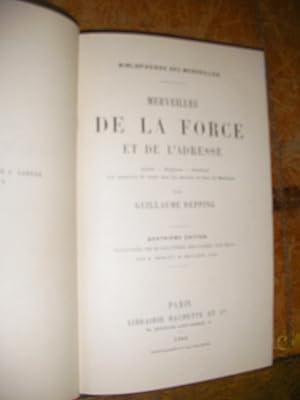 MERVEILLES DE LA FORCE ET DE L'ADRESSE: DEPPING GUILLAUME