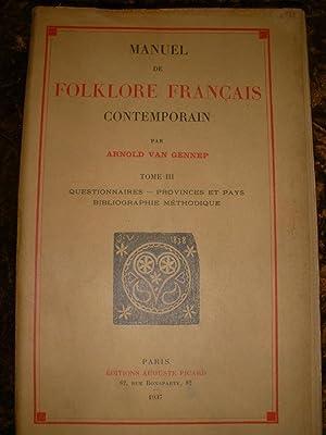 MANUEL DE FOLKLORE CONTEMPORAIN (TOME III SEUL): VAN GENNEP ARNOLD
