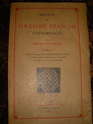 MANUEL DE FOLKLORE FRANCAIS CONTEMPORAIN (TOME IV SEUL): VAN GENNEP ARNOLD