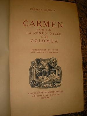 CARMEN PRECEDEE DE LA VENUS D'ILLE ET DE COLOMBA: MERIMEE PROSPER