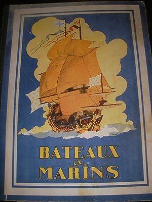 BATEAUX ET MARINS- L'HISTOIRE DE LA MARINE: LOUIS DE ST QUENTIN- [MATHIOT ANDRE]
